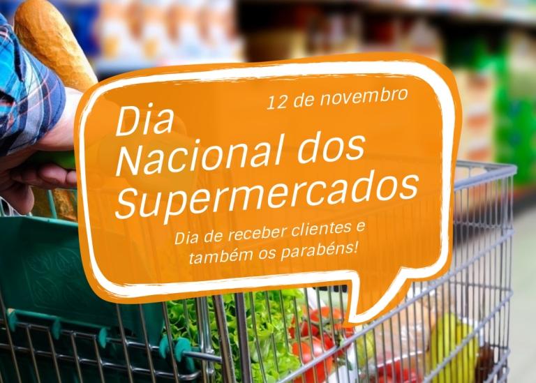 12 de Novembro - Dia Nacional dos Supermercados!